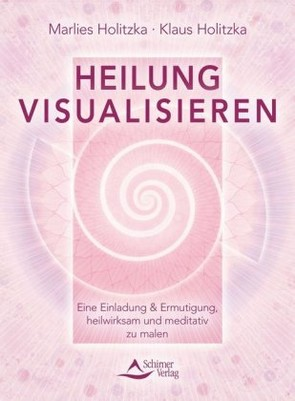 Heilung visualisieren